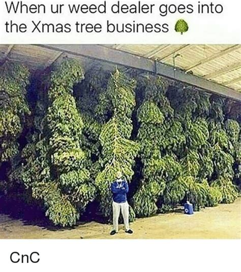 what goes on a tree when ur dealer goes into the tree business cnc