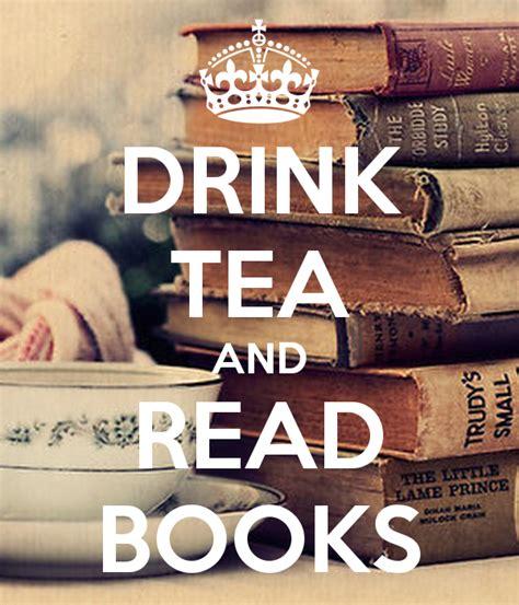 kaos drink tea and read books drink tea and read books poster liwia keep calm o matic