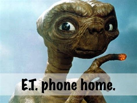 Et Phone Home Meme - e t phone home funny memes i love pinterest