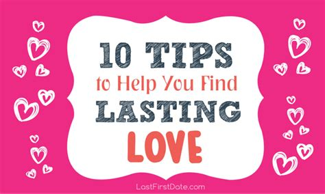 10 Tips On How To Meet A Of Your Dreams by Infographic 10 Tips To Help You Find Lasting Last