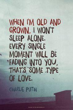 charlie puth some type of love lyrics song lyrics on pinterest lyrics ariana grande and posts