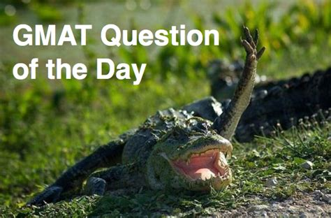 Mba Question Of The Day by Gmat Help Archives Page 3 Of 4 Business School Insider