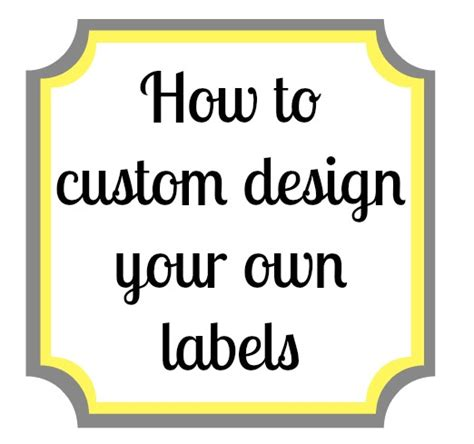 make your own labels templates free lewisville how to make your own labels using picmonkey