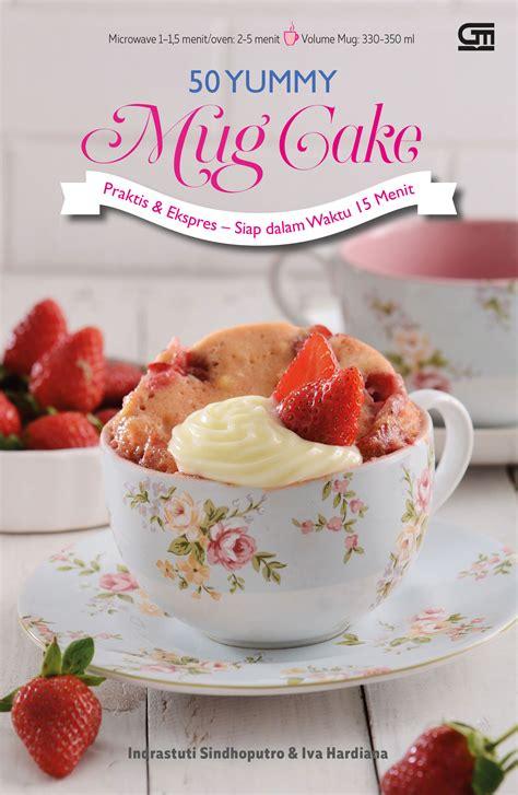 Buku Ulang Tahun Seru Dengan Aneka Kreasi Cake Hias Imut Lucu Hn 50 mug cake bukubukularis toko buku belanja buku murah