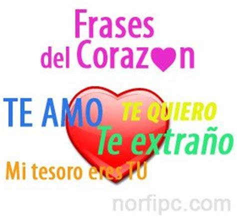 imagenes amor y sentimientos del corazon frases del coraz 243 n para expresar amor y sentimientos en