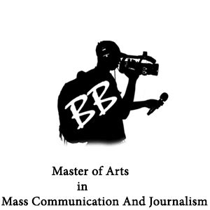 Mba In Journalism And Mass Communication by Master Of Arts In Mass Communication And Journalism Mamcj