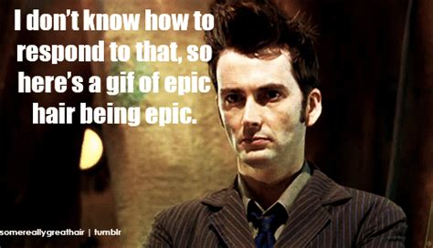 10th Doctor Meme - doctor s hair being epic gif raxacoricofallapatorius