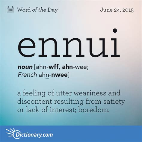 biography meaning and pronunciation ennui word of the day dictionary com