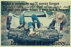 bed of my chevy lyrics bed of my chevy justin moore