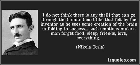 Nikola Tesla Friends Pin By Armstrong On Quotes I