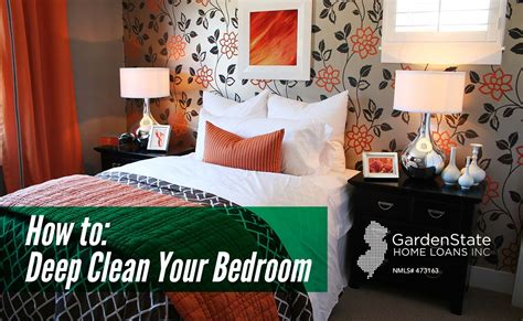 how to deep clean bedroom cleaning archives garden state home loans