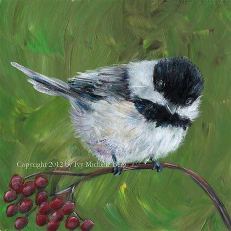 acrylic painting birds chickadee print of acrylic bird painting by artbyivy