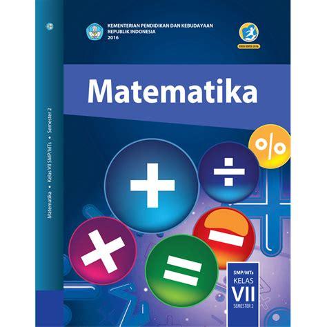 Buku Siswa Matematika Smama Kelas Xi Peminatan 2 buku siswa kelas 7 matematika semester 2 jpbooks store
