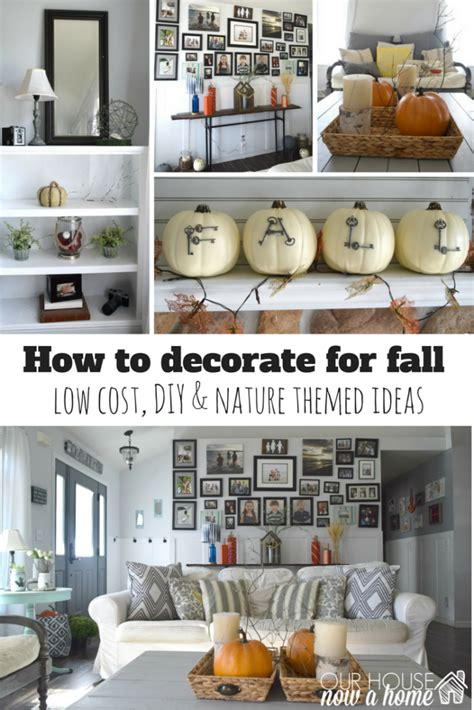how to decorate your home for fall natural and rustic a diy filled fall home tour our