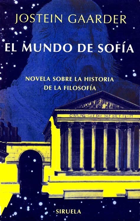 el mundo de sofia 8478448152 libros para entender filosof 237 a recomendados apuntes y monograf 237 as