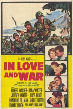 film love war in love and war 1958 film wikipedia