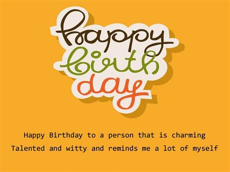 Birthday Quotes For A From Birthday Quotes For Myself Quotesgram