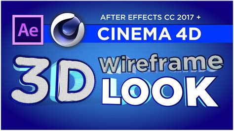 tutorial after effects y cinema 4d create 3d wireframe animations with cinema 4d after