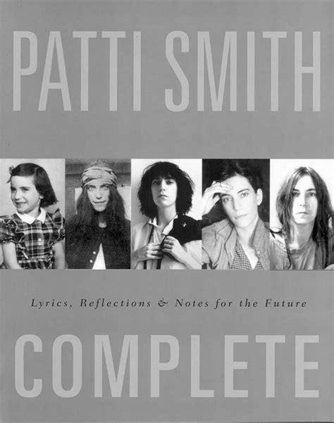 gratis libro e patti smith collected lyrics 1970 2015 para leer ahora bibliografia