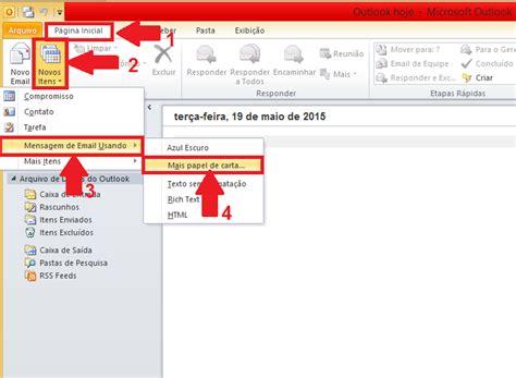 como colocar layout no email como colocar papel de carta no e mail do outlook 2010