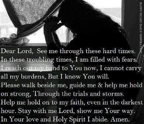 prayers for comfort in difficult times prayer for hard times i heart quotes pinterest