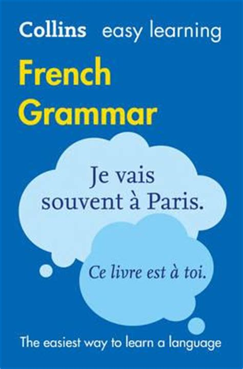0007391390 easy learning french grammar and easy learning french grammar collins dictionaries