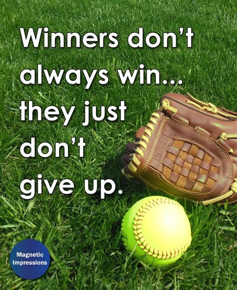 Poster Quote Inspiratif Don T Give Up You Still Hava A Chance softball inspirational winners don t give up 8x10 sport