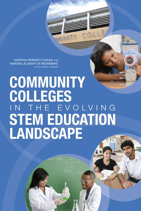community colleges in the evolving stem education landscape community colleges in the evolving stem education