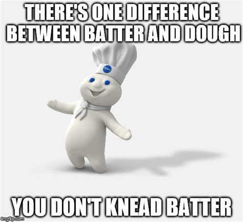 Pillsbury Dough Boy Meme - pillsbury dough boy meme 28 images 25 best memes about