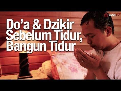 Panduan Lengkap Doa Dzikir panduan lengkap amalan doa dan dzikir sebelum tidur dan bangun tidur serta jika mimpi