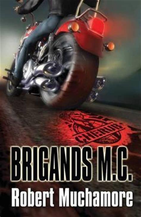 brigands mc cherub   robert muchamore reviews