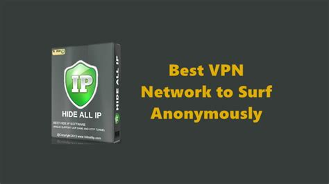best anonymous vpn best vpn network to surf anonymously hide all ip review