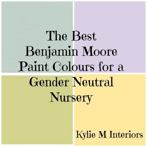 best benjamin gender neutral paint colours for nursery neutral nurseries neutral paint