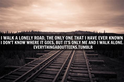 Alone Quotes Walking Alone Quotes Quotesgram