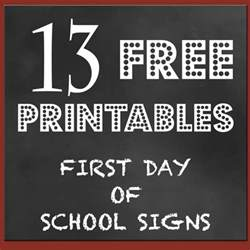 day of school sign template free back to school printables