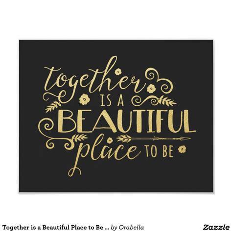beautiful place gold print zazzlecom home decor pinterest viviendo juntos textos casitas