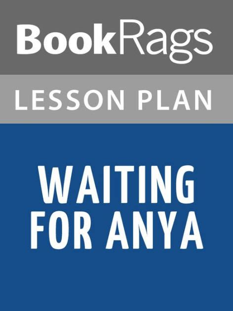 libro waiting for anya waiting for anya by michael morpurgo lesson plans by bookrags nook book ebook barnes noble 174