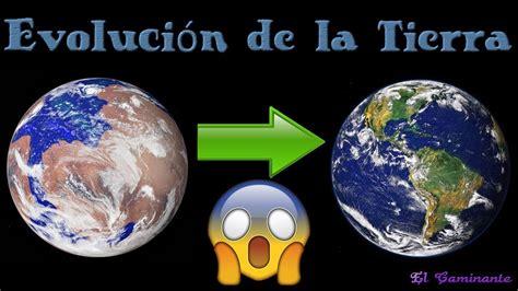 imagenes 4k de la tierra la evoluci 243 n del planeta tierra joseimy youtube