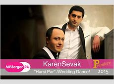 KarenSevak - Harsi Par /Harsanekan/ [Wedding Dance] (NEW ... Wedding Dance Music 2015
