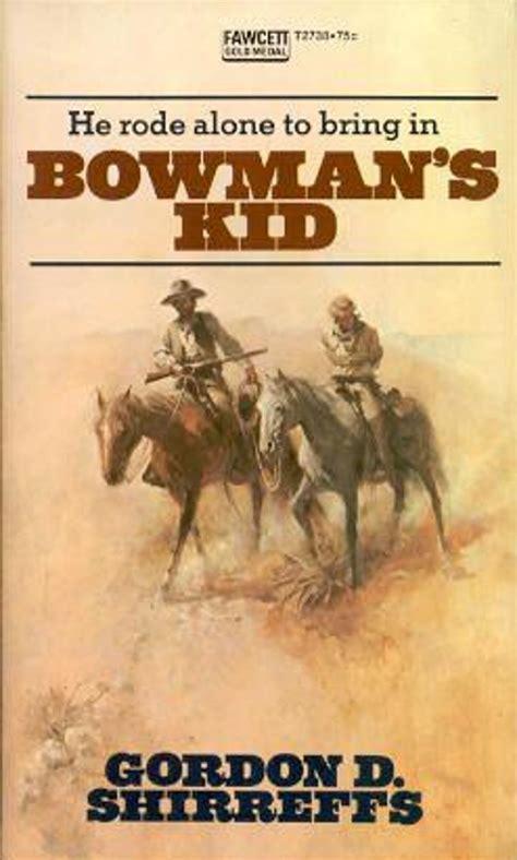rough edges forgotten books bowmans kid gordon  shirreffs