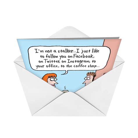 stalker card not a stalker birthday card nobleworks
