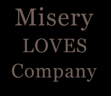 Misery Company writing real misery company