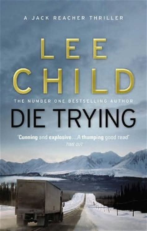 Novel A To Die For Second die trying reacher book 2 by child
