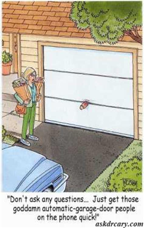 Garage Door Opener Jokes 78 Best Images About Garage Humor On Garage