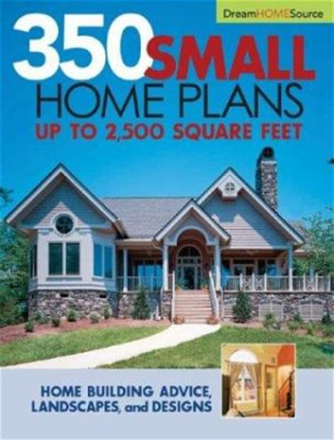 small home design books 350 small home plans by hanley wood homeplanners reviews