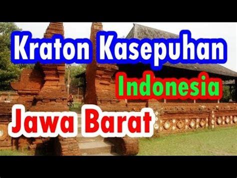 Youtuber Indonesia 004 wisata indonesia keraton kesepuhan istana tertua dari