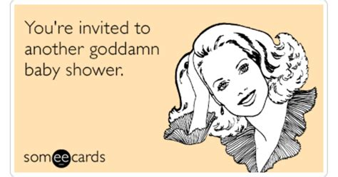 Baby Shower E Card by Invited Another God Damn Baby Shower Pregnancy Ecard