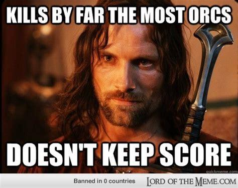 Aragorn Meme - aragorn quotes quotesgram
