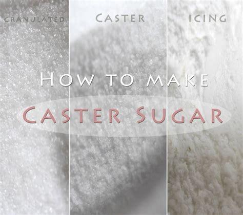 homemade caster sugar how to make caster sugar eugenie