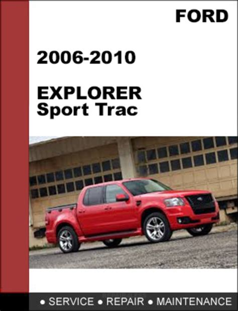 online service manuals 2006 ford explorer sport trac user handbook ford explorer explorer sport trac 2006 to 2010 factory workshop s